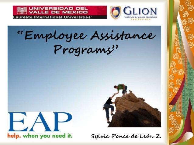 """""""Employee Assistance Programs"""" Sylvia Ponce de León Z."""
