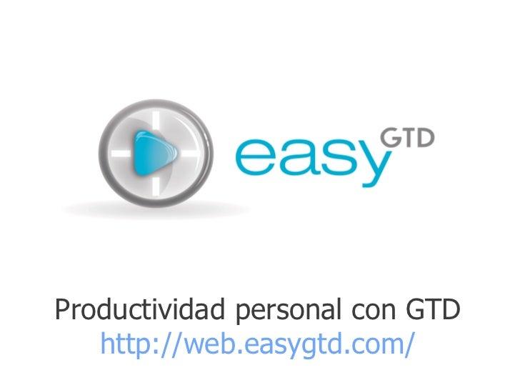 Productividad personal con GTD   http://web.easygtd.com/
