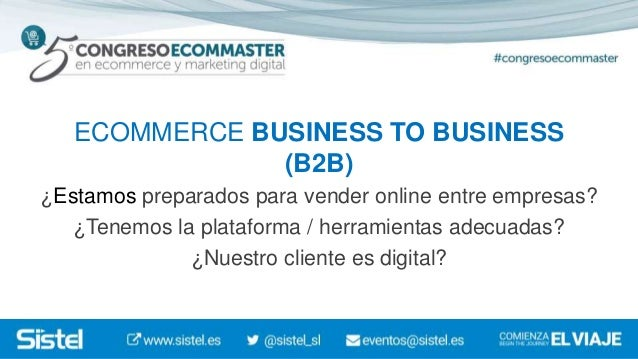 Ecommerce B2B ¿Estamos preparados? Factores que funcionan Slide 3