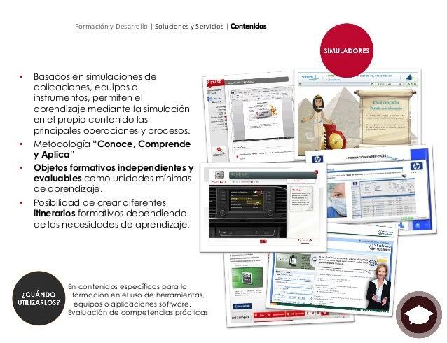 Formación y Desarrollo | Soluciones y Servicios | Contenidos • Diálogos o conversaciones interactivas: Representa...