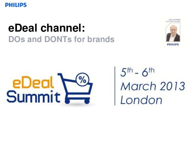eDeal channel:DOs and DONTs for brands