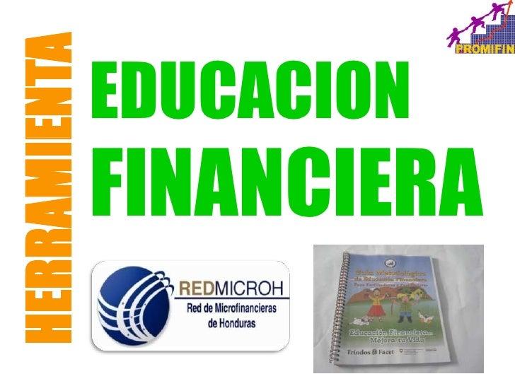 HERRAMIENTA              EDUCACION              FINANCIERA