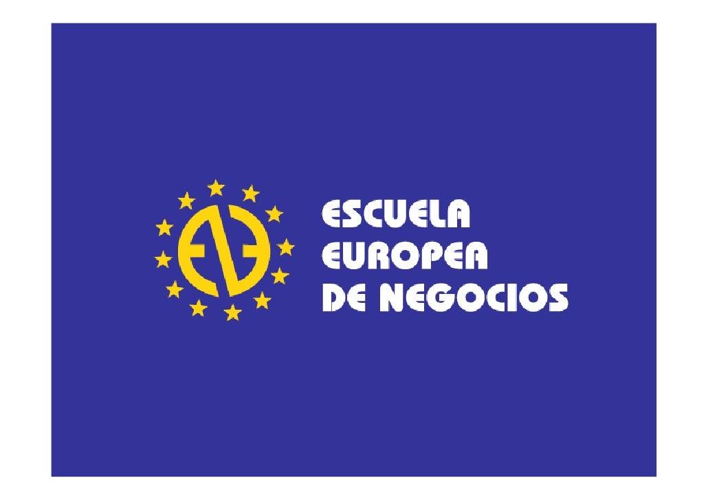 Main data     EEN, Escuela Europea de Negocios, established in 1986 by D. Jesús López Davalillo y López de la Torre, is on...