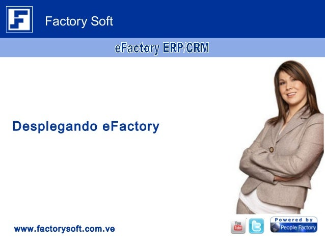 Desplegando eFactory www.factorysoft.com.ve Factory Soft