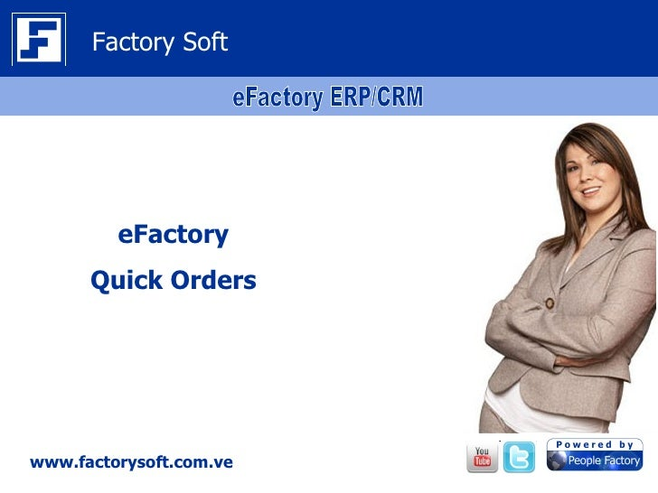 Factory Soft         eFactory      Quick Orderswww.factorysoft.com.ve