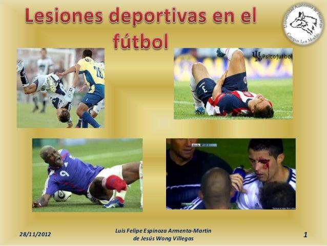 Luis Felipe Espinoza Armenta-Martin28/11/2012                    de Jesús Wong Villegas                                   ...