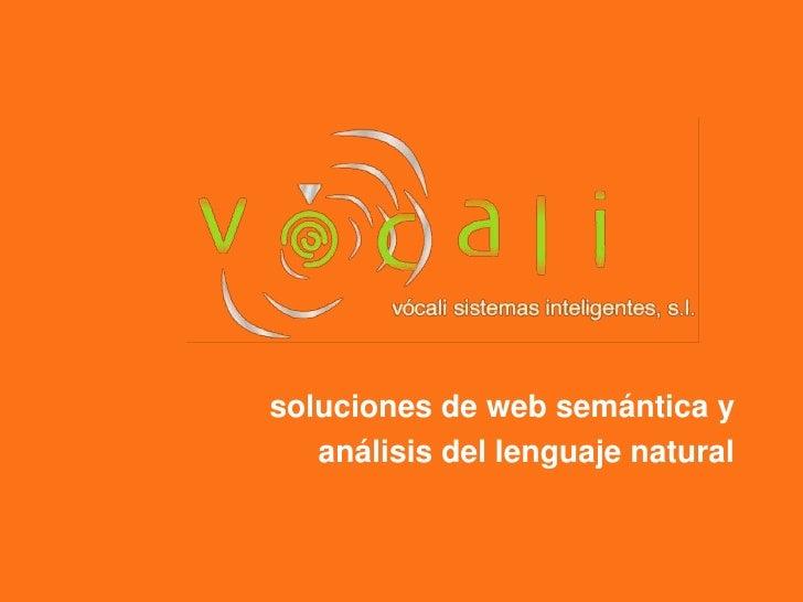 soluciones de web semántica y <br />análisis del lenguaje natural<br />
