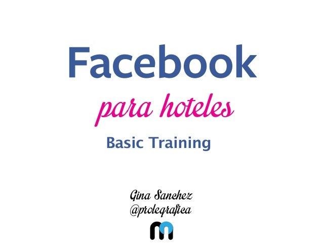 para hoteles Basic Training  Gina Sanchez @prolegrafica