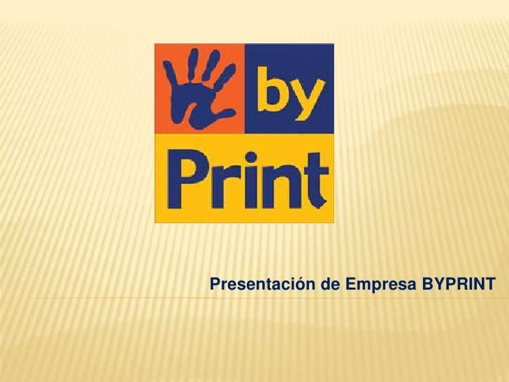 Presentacion Empresa Byprint