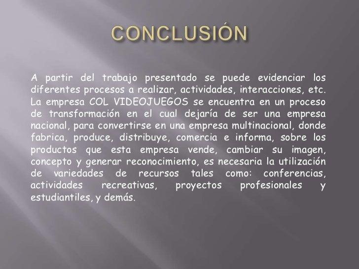A partir del trabajo presentado se puede evidenciar losdiferentes procesos a realizar, actividades, interacciones, etc.La ...