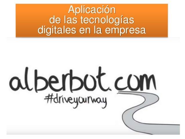 Aplicación de las tecnologías digitales en la empresa