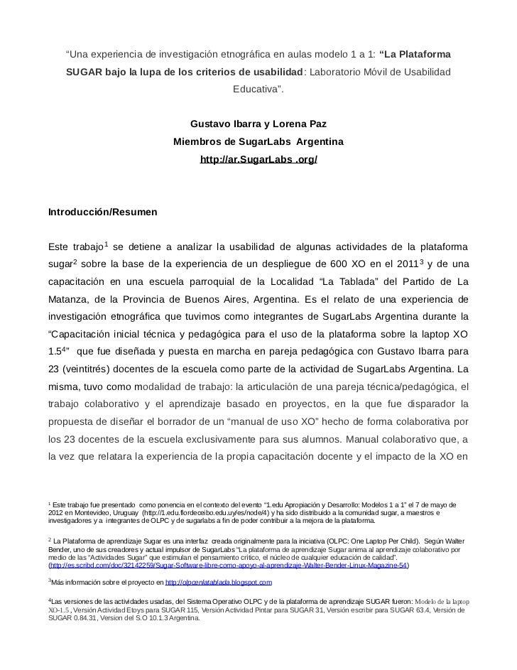"""""""Una experiencia de investigación etnográfica en aulas modelo 1 a 1: """"La Plataforma     SUGAR bajo la lupa de los criterio..."""