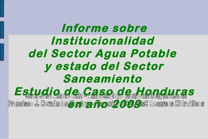 Juan Jose Amate Ruiz – Ambientólogo juanjoamate@gmail.com Francisco J. Hernández Montoya – Ingeniero Civil, MsC Recursos H...