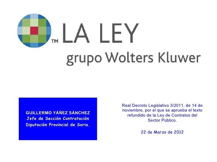 Real Decreto Legislativo 3/2011, de 14 de                                  noviembre, por el que se aprueba el textoGUILLE...