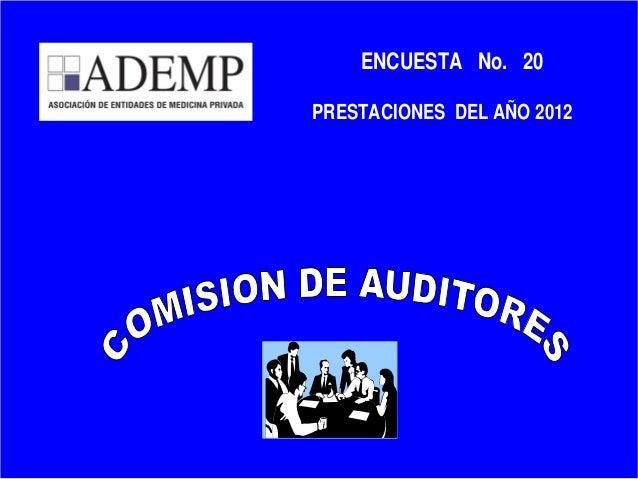 1 ENCUESTA No. 20 PRESTACIONES DEL AÑO 2012
