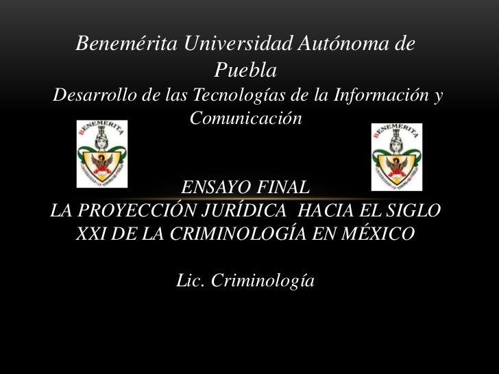 Benemérita Universidad Autónoma de                PueblaDesarrollo de las Tecnologías de la Información y                 ...