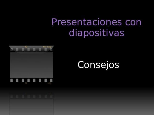 Presentaciones con diapositivas Consejos