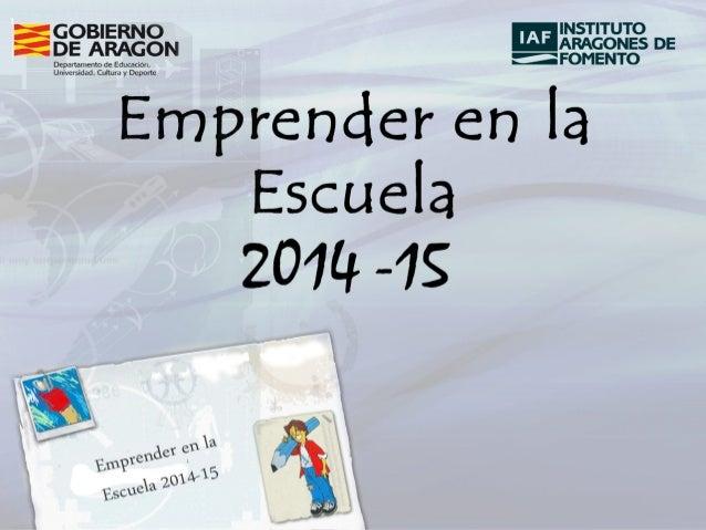EMPRENDER EN LA ESCUELA  2014-2015