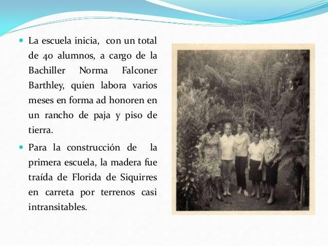 Anécdota: Con el fin de ayudar en la construcción de la escuela,  La Junta de Educación organizó un turno y cuando  todo ...