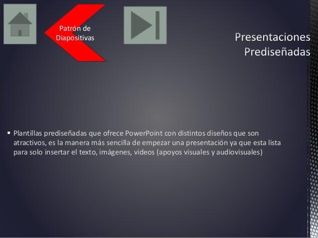 Patrón de  Diapositivas   Plantillas prediseñadas que ofrece PowerPoint con distintos diseños que son  atractivos, es la ...