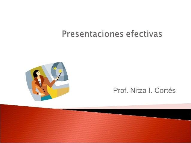 Prof. Nitza I. Cortés