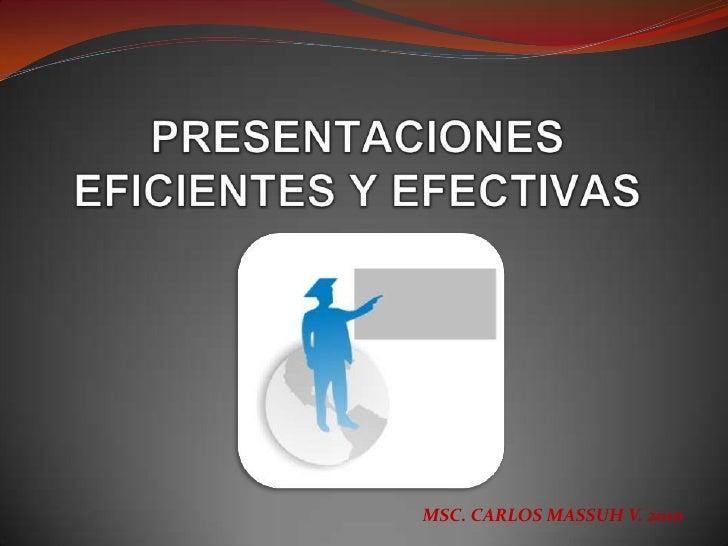 PRESENTACIONES EFICIENTES Y EFECTIVAS<br />
