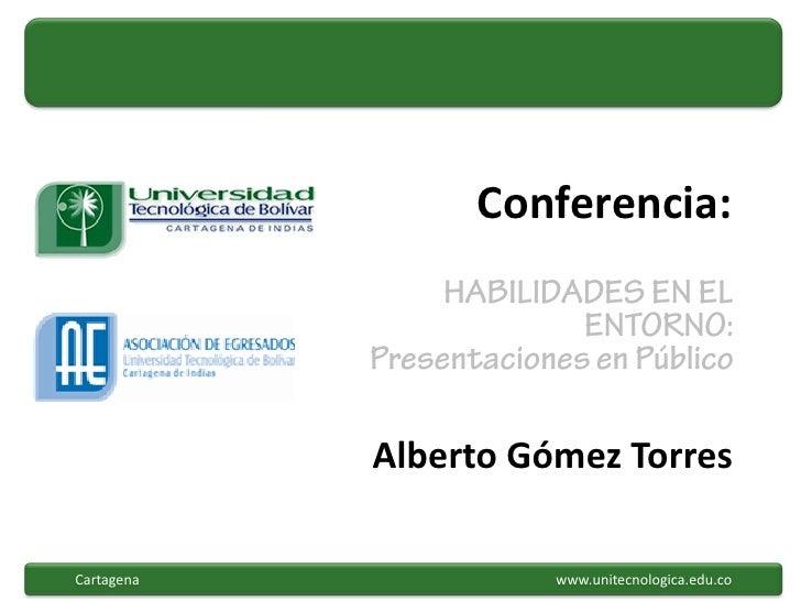 Conferencia:                                  Alberto Gómez TorresCartagena   Electronic copy available at: http://ssrn.co...