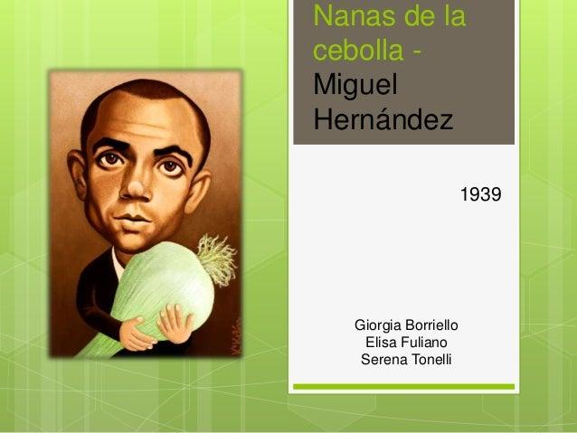 Nanas de la cebolla - Miguel Hernández 1939 Giorgia Borriello Elisa Fuliano Serena Tonelli