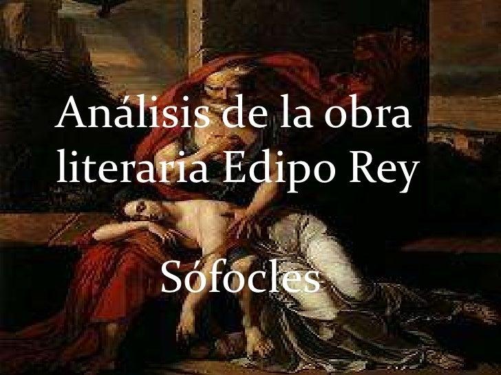 Análisis de la obraliteraria Edipo Rey     Sófocles