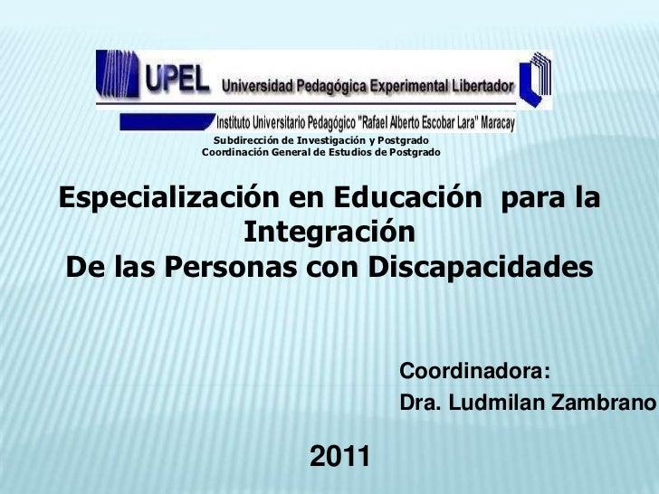Subdirección de Investigación y Postgrado         Coordinación General de Estudios de PostgradoEspecialización en Educació...