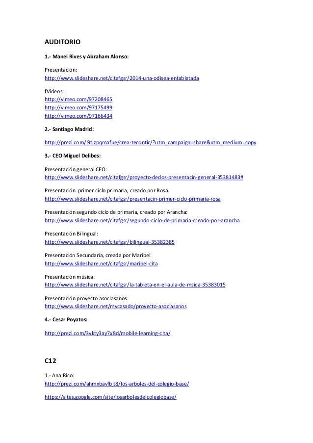 AUDITORIO 1.- Manel Rives y Abraham Alonso: Presentación: http://www.slideshare.net/citafgsr/2014-una-odisea-entabletada f...