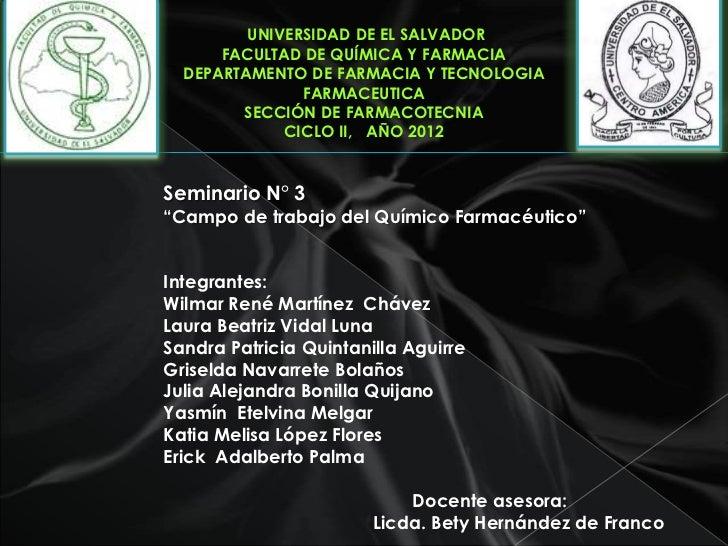 UNIVERSIDAD DE EL SALVADOR      FACULTAD DE QUÍMICA Y FARMACIA  DEPARTAMENTO DE FARMACIA Y TECNOLOGIA               FARMAC...