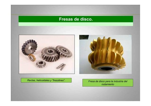 """Fresas de disco. Rectas, helicoidales y """"fresolines"""". Fresa de disco para la industria del rodamiento"""