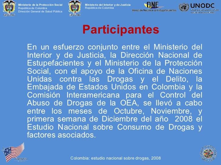 Presentacion estudio de consumo de sustancias psicoactivas for Direccion de ministerio de interior y justicia