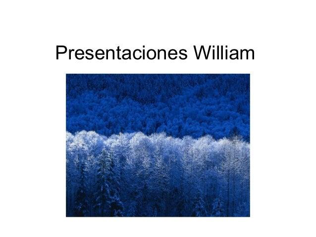Presentaciones William