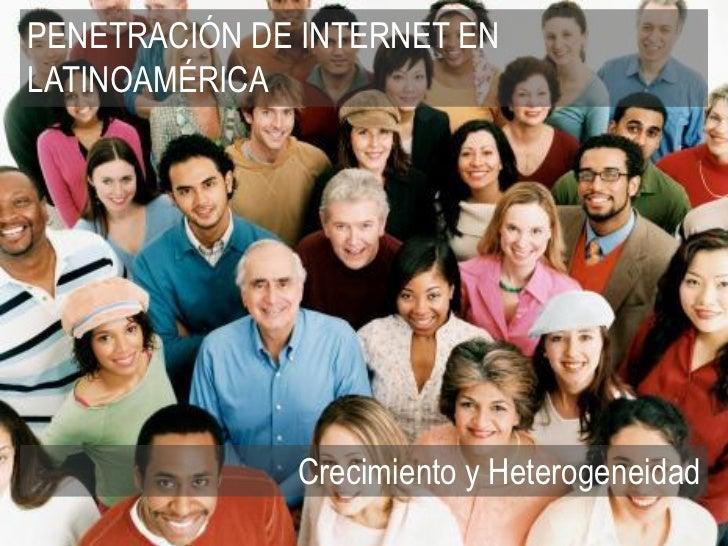 PENETRACIÓN DE INTERNET ENLATINOAMÉRICA                                             tendenciasdigitales.com - 2012        ...