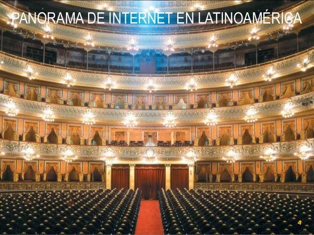 PANORAMA DE INTERNET EN LATINOAMÉRICA  4