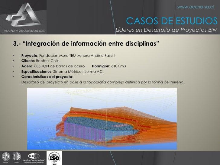 """<ul><li>3.- """"Integración de información entre disciplinas"""" </li></ul><ul><li>Proyecto :  Fundación Muro TEM Minera Andina ..."""