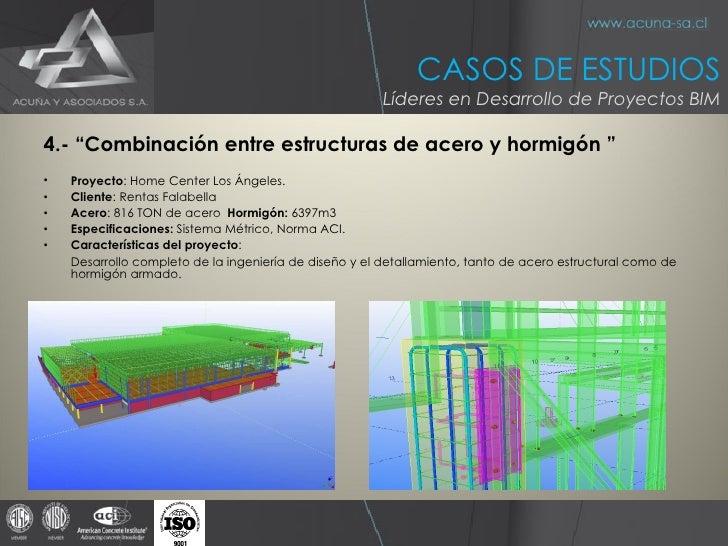 """<ul><li>4.- """"Combinación entre estructuras de acero y hormigón """" </li></ul><ul><li>Proyecto :  Home Center Los Ángeles . <..."""