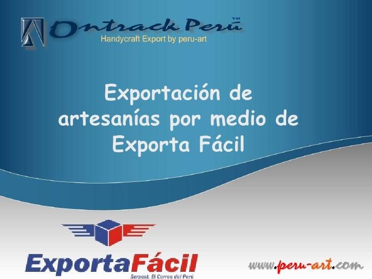 Exportación de artesanías por medio de Exporta Fácil