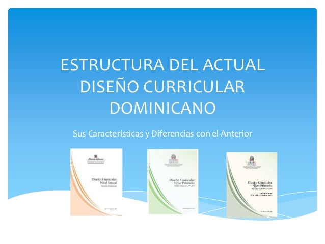 Nuevo dise o curricular dominicano for Diseno curricular nivel inicial maternal