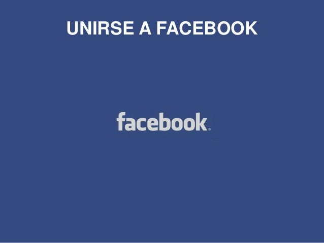 Presentacion facebook Slide 3