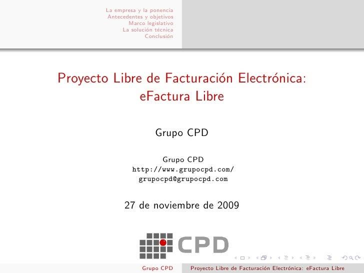 La empresa y la ponencia         Antecedentes y objetivos                Marco legislativo              La soluci´n t´cnic...
