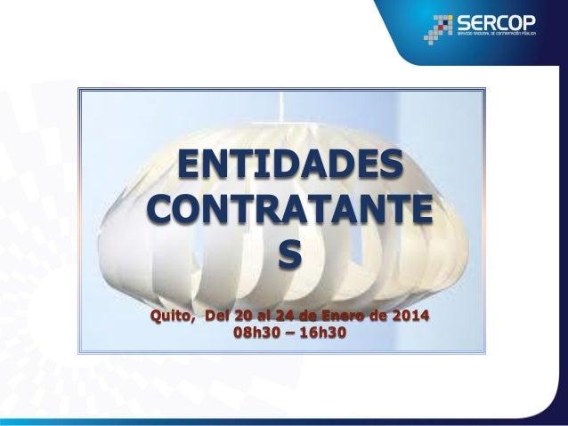 Contenido del Seminario Taller  SNCP  • Sistema Nacional de Contratación Pública • Identificación de procedimientos de con...