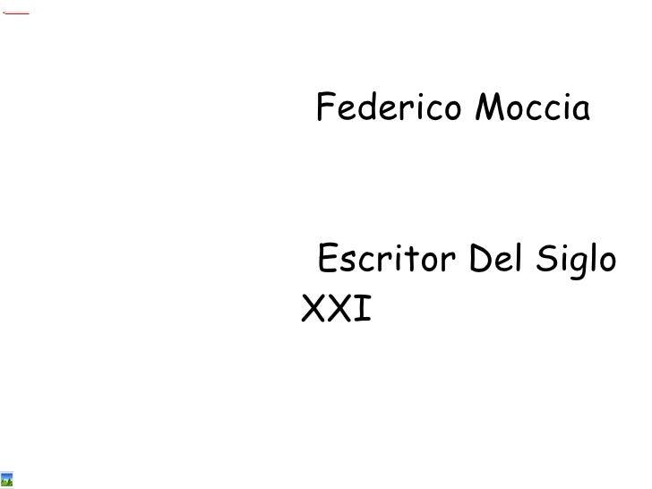 Federico Moccia Escritor Del Siglo XXI