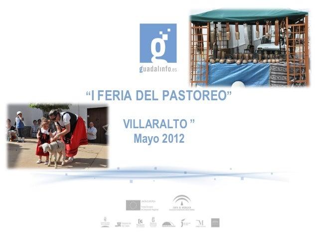 """""""I FERIA DEL PASTOREO""""VILLARALTO """"Mayo 2012"""