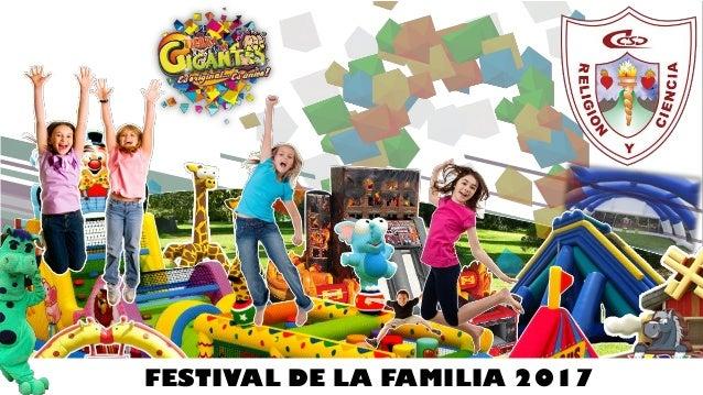 FESTIVAL DE LA FAMILIA 2017