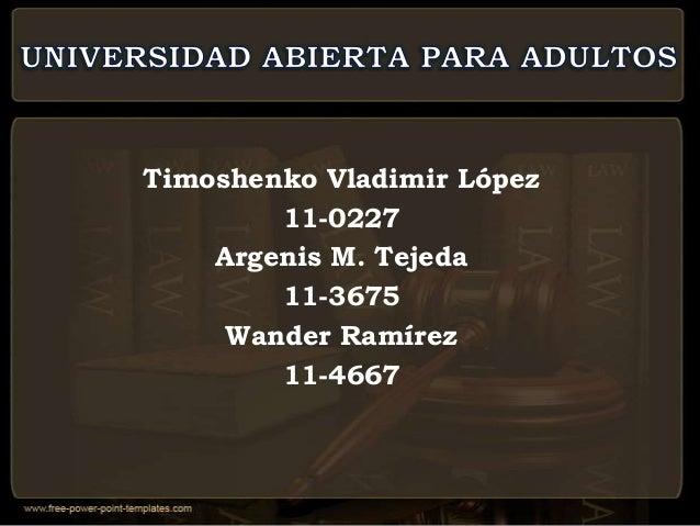 Timoshenko Vladimir López        11-0227    Argenis M. Tejeda        11-3675     Wander Ramírez        11-4667