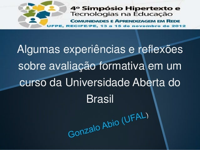 Algumas experiências e reflexõessobre avaliação formativa em umcurso da Universidade Aberta do             Brasil