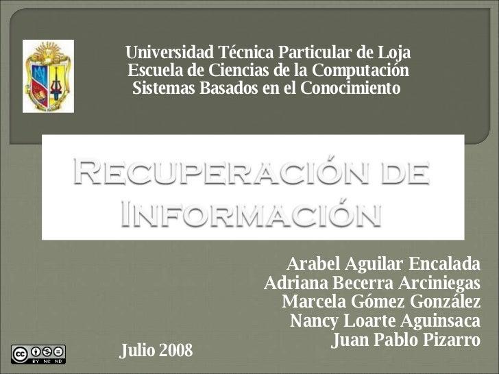 Universidad Técnica Particular de Loja Escuela de Ciencias de la Computación Sistemas Basados en el Conocimiento  Arabel A...